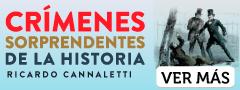 Crimenes Sorprendentes De La Historia Argentina Ii