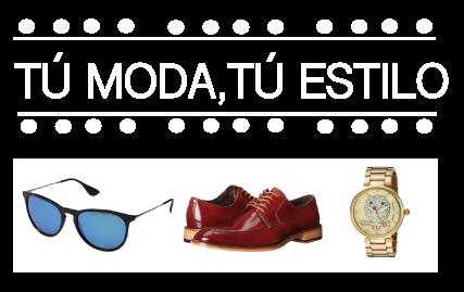 TÚ moda, TÚ estilo